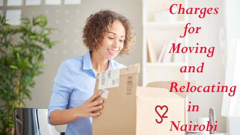 Charges for Moving and Relocating in Nairobi